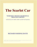 The Scarlet Car (Webster's Chinese Traditional Thesaurus Edition) - Inc. ICON Group International