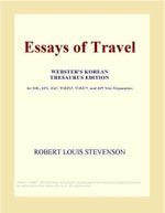 Essays of Travel (Webster's Korean Thesaurus Edition) - Inc. ICON Group International