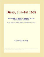 Diary, Jun-Jul 1668 (Webster's Chinese Traditional Thesaurus Edition) - Inc. ICON Group International