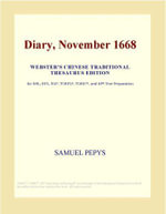 Diary, November 1668 (Webster's Chinese Traditional Thesaurus Edition) - Inc. ICON Group International