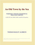 An Old Town by the Sea (Webster's Chinese Traditional Thesaurus Edition) - Inc. ICON Group International