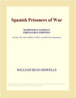 Spanish Prisoners of War (Webster's Japanese Thesaurus Edition) - Inc. ICON Group International