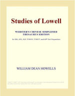 Studies of Lowell (Webster's Chinese Traditional Thesaurus Edition) - Inc. ICON Group International