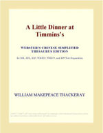A Little Dinner at Timminss (Webster's Chinese Traditional Thesaurus Edition) - Inc. ICON Group International