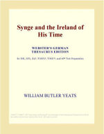 Synge and the Ireland of His Time (Webster's Japanese Thesaurus Edition) - Inc. ICON Group International