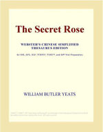 The Secret Rose (Webster's Chinese Traditional Thesaurus Edition) - Inc. ICON Group International