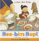 Bee-Bim Bop! - Mrs Linda Sue Park