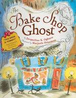 The Bake Shop Ghost - Jacqueline K Ogburn
