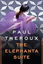 The Elephanta Suite : A Journey Around the Coast of Great Britain - Paul Theroux