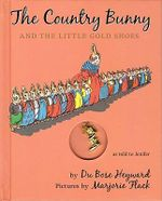 The Country Bunny and the Little Gold Shoes - Dubose Heyward