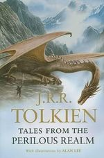 Tales from the Perilous Realm - J R R Tolkien