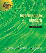 Intermediate Algebra with Applications : Multimedia Edition, Media Enhanced Edition - Richard N Aufmann
