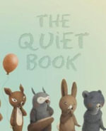 The Quiet Book - Deborah Underwood