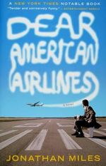 Dear American Airlines : The Most Famous Sea Disaster of the Nineteenth Cen... - Jonathan Miles