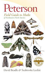 Peterson Field Guide to Moths of Northeastern North America : Peterson Field Guides (Paperback) - David Beadle