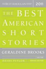 The Best American Short Stories : The Best American Series - 2011