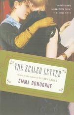 The Sealed Letter : Stories - Professor Emma Donoghue
