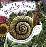 Swirl by Swirl : Spirals in Nature - Joyce Sidman