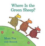 Where Is the Green Sheep? - Mem Fox
