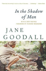 In the Shadow of Man - Jane Goodall