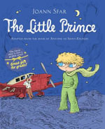 The Little Prince : A Graphic Novel Adapted From the Original Version - Antoine de Saint-Exupery