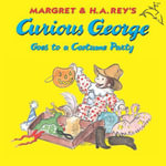 Curious George Goes to a Costume Party - H. A. Rey