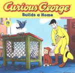 Curious George Builds a Home (Read-aloud) - H. A. Rey
