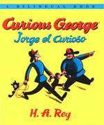 Jorge el curioso/Curious George (bilingual edition) - H. A. Rey