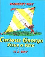 Curious George Flies A Kite - H. A. Rey