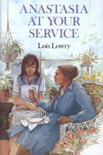 Anastasia at Your Service - Lois Lowry