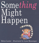 Something Might Happen - Helen Lester