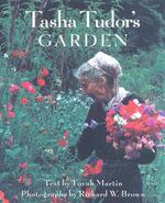 Tasha Tudor's Garden - Tovah Martin