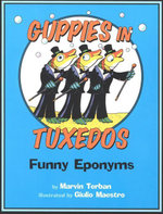 Guppies in Tuxedos : Funny Eponyms - Marvin Terban