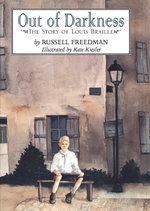 Out of Darkness : The Story of Louis Braille - Russell Freedman