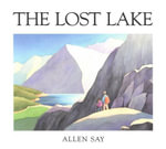The Lost Lake - Allen Say