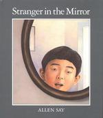 Stranger in the Mirror - Allen Say