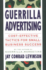 Guerrilla Advertising - Jay Conrad Levinson