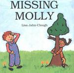 Missing Molly - Lisa Jahn-Clough