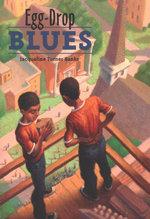 Egg-Drop Blues - Jacqueline Turner Banks