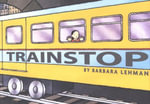 Trainstop - Barbara Lehman