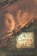 A Coming Evil - Vivian Vande Velde