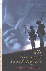 The Secret of Sarah Revere - Ann Rinaldi