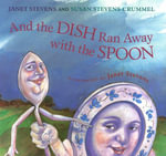 And the Dish Ran Away with the Spoon - Janet Stevens