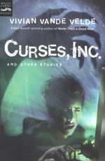 Curses, Inc. and Other Stories - Vivian Vande Velde