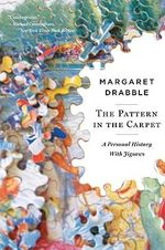 The Pattern in the Carpet : A Personal History with Jigsaws - Margaret Drabble