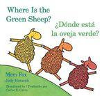 Where Is the Green Sheep? / Donde Esta La Oveja Verde? - Mem Fox