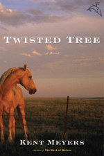 Twisted Tree - Kent Meyers