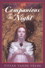 Companions of the Night - Vivian Vande Velde