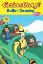 Curious George Roller Coaster (Cgtv Read-Aloud) - H. A. Rey