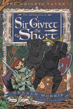The Adventures of Sir Givret the Short - Gerald Morris